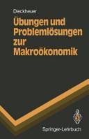 bungen und Probleml  sungen zur Makro  konomik PDF