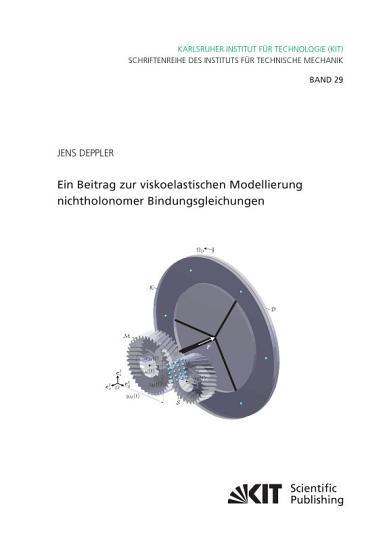 Ein Beitrag zur viskoelastischen Modellierung nichtholonomer Bindungsgleichungen PDF