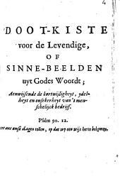 Doot-Kiste voor de Levendige of Sinne-Beelden uÿt Godes Woordt