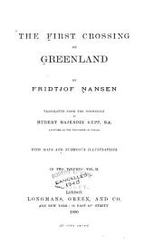 The First Crossing of Greenland: Volume 2