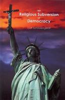 The Religious Subversion of Democracy PDF