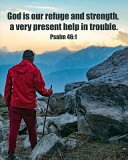 God Is Our Refuge and Strength  a Very Present Help in Trouble  Psalm 46 PDF