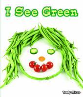 I See Green