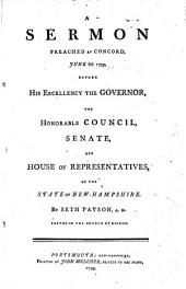 A Sermon [on Eccl. ix. 18] preached ... before ... the Governor ... Council, etc. of ... New Hampshire