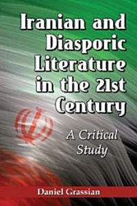 Iranian and Diasporic Literature in the 21st Century PDF