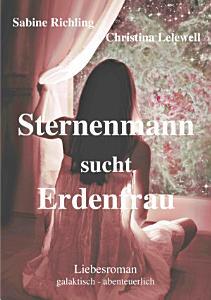 Sternenmann sucht Erdenfrau PDF