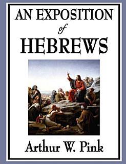 An Exposition of Hebrews Book