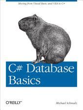 C# Database Basics: Moving from Visual Basic and VBA to C#