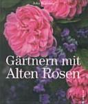 G  rtnern mit alten Rosen PDF