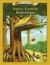 Swiss Family Robinson: High Interest Classics with Comprehension Activities