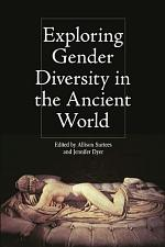 Exploring Gender Diversity in the Ancient World