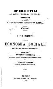I principi della economia sociale: esposti in ordine ideologico