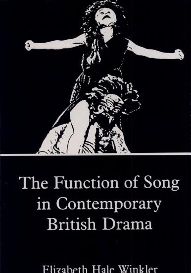 The Function of Song in Contemporary British Drama PDF