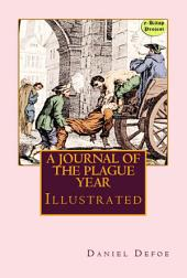 "A Journal of the Plague Year: ""Illustrated"""