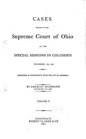 Reports of Cases Argued and Determined in the Supreme Court of Ohio: Volume 5