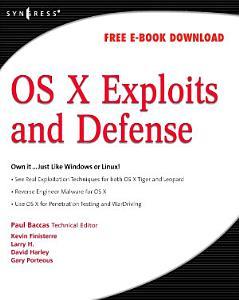 OS X Exploits and Defense