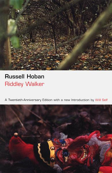 Download Riddley Walker Book