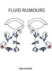 Fluid Rumours