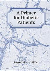 A Primer for Diabetic Patients