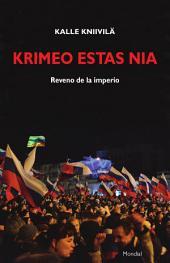 Krimeo estas nia. Reveno de la imperio: Originala nefikcia rakonto en Esperanto
