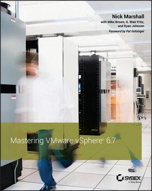 Mastering VMware vSphere 6 7