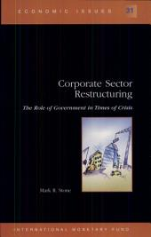 Corporate Sector Restructuring: The Role of Government in Times of Crisis