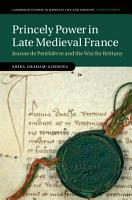 Princely Power in Late Medieval France PDF