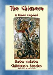 BELLEROPHON AND THE CHIMERA - A Greek Legend: Baba Indaba's Children's Stories - Issue 349