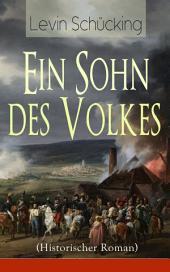 Ein Sohn des Volkes (Historischer Roman) - Vollständige Ausgabe: Aus den Wirren der Französischen Revolution