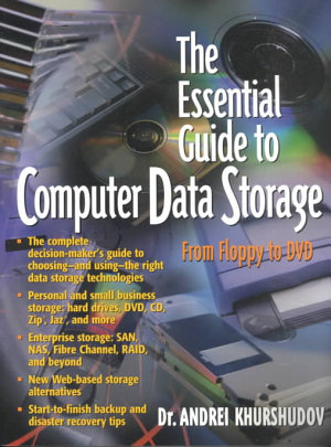 The Essential Guide to Computer Data Storage