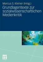 Grundlagentexte zur sozialwissenschaftlichen Medienkritik PDF
