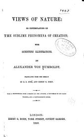 Views of Nature, Or, Contemplations on the Sublime Phenomena of Creation: With Scientific Illustrations