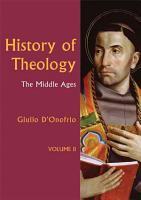History of Theology  The Middle Ages PDF