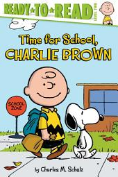 Time for School, Charlie Brown: With Audio Recording