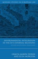 Environmental Integration in the EU s External Relations PDF
