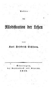 Über die Allodification der Lehen