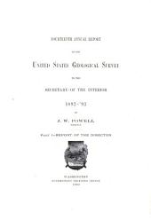 Annual Report of the United States Geological Survey to the Secretary of the Interior: Part 1