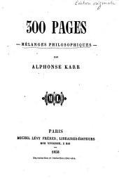 300 [i.e. Trois cents] pages: mélanges philosophiques