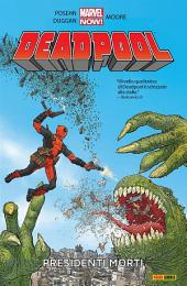 Deadpool (Marvel Collection): Presidenti Morti