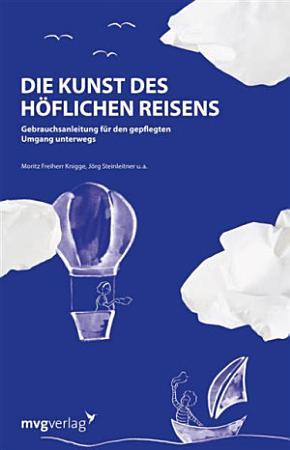 Die Kunst des h  flichen Reisens PDF