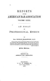 Report of the ... Annual Meeting of the American Bar Association: Volume 32