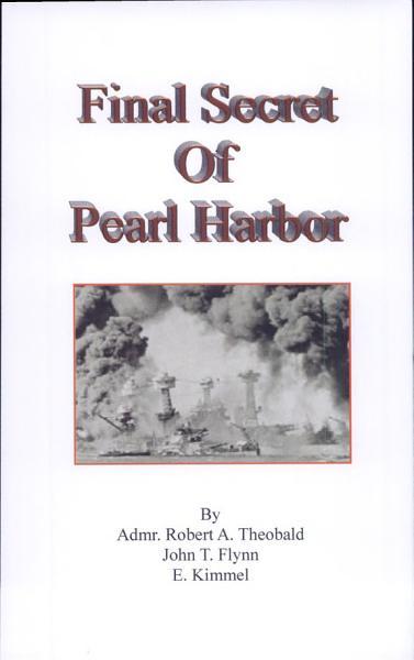 The Final Secret of Pearl Harbor; Final Secret of Pearl Harbor; Facts about Pearl Harbor