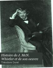 Histoire de J. McN. Whistler et de son oeuvre