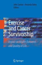 Exercise and Cancer Survivorship: Impact on Health Outcomes and Quality of Life