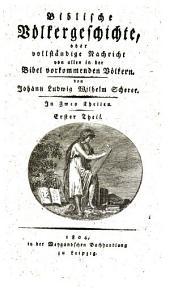 Biblische Völkergeschichte: Volume 1