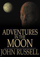 Adventures in the Moon PDF