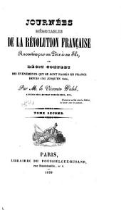 Journées mémorables de la révolution française racontées par un père à ses fils: ou, Récit complet des événements qui se sont passés en France depuis 1787 jusqu'en 1804, Volume2