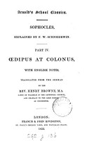 dipus at Colonus  with Engl  notes  tr  from the Germ   of E W  Schneidewin  by H  Browne PDF