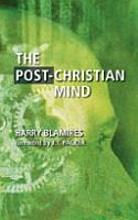 The Post Christian Mind PDF