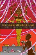 Secret Asia's Blackest Heart